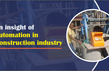 AN INSIGHT OF AUTOMATION IN CONSTRUCTION INDUSTRY