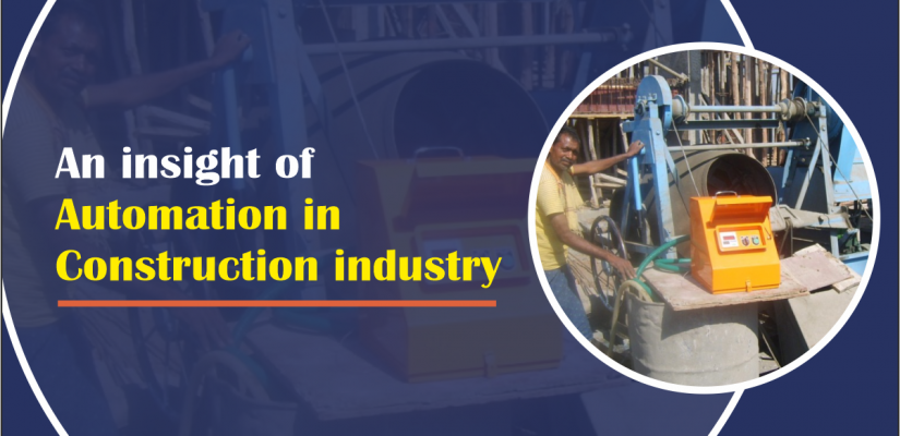 An insight of Automation in Construction industry.