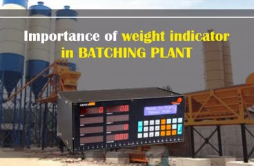 IMPORTANCE OF WEIGHT INDICATOR IN BATCHING PLANT